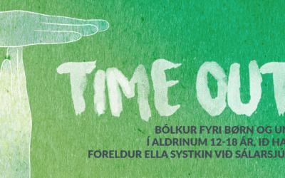 Avvarðandibólkur fyri børn og ung: TIME OUT byrjar skjótt